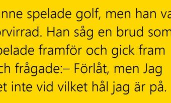 Janne spelade golf, men han var..